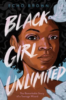 When Will Black Girl Unlimited Novel Come Out? 2020 Book Release Date