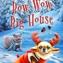 When Does Bow Wow Big House Come Out? 2019 Cozy Mystery Book Release Dates