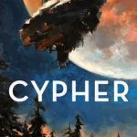 When Does Cypher Come Out? 2019 Science Fiction Book Release Dates