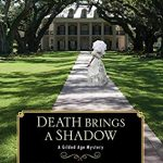 When Does Death Brings A Shadow Come Out? 2019 Historical Mystery Releases