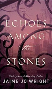 Echoes Among The Stones Book Release Date? 2019 Romance Novel Publications