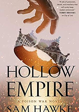 When Does Hollow Empire Come Out? 2019 Epic Fantasy Book Release Dates