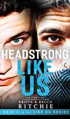 When Does Headstrong Like Us Release? 2019 Book Release Dates