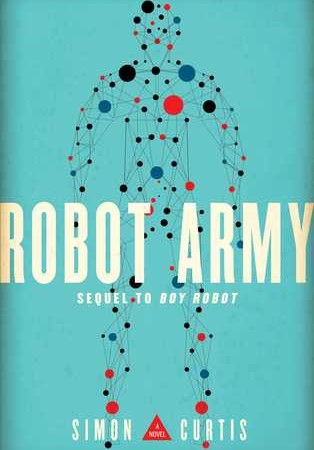 Robot Army Book Release Date? 2019 Publications
