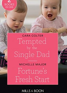 Tempted By The Single Dad / Fortune's Fresh Start Book Release Date? 2019 Releases