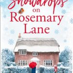 When Will Snowdrops On Rosemary Lane Release? 2019 Christmas Publications