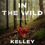 Alone In The Wild Book Release Date? 2020 Mystery Thriller Publications