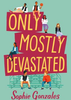 Only Mostly Devastated Novel Release Date? 2020 Young Adult Book Release Dates