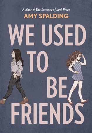 When Does We Used To Be Friends Come Out? 2020 LGBT Book Release Dates