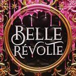 When Does Belle Révolte Publish? 2020 Fantasy Book Release Dates