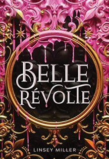 When Does Belle Révolte Publish? 2020 Fantasy Book Release Dates