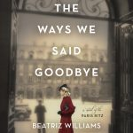 When Will All The Ways We Said Goodbye Novel Come Out? 2020 Book Release Dates