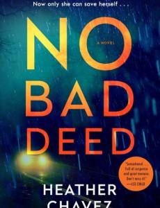 No Bad Deed: A Novel Release Date? 2020 Adult Fiction Publications