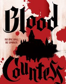 When Does Blood Countess Novel Come Out? 2020 Horror Book Release Dates