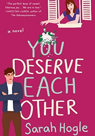 You Deserve Each Other Novel Publication Date? 2020 Contemporary Romance Book Releases