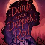 Dark And Deepest Red Novel Release Date? 2020 Fantasy Releases