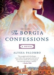 The Borgia Confessions Release Date? 2020 Historical Fiction & Romance Publications
