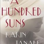 When Does A Hundred Suns Novel Come Out? 2020 Historical Fiction Book Release Dates