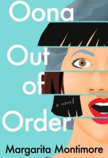 When Will Oona Out Of Order: A Novel Come Out? 2020 Magical Realism Book Releases