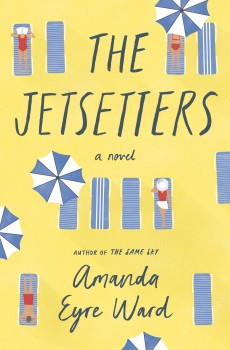 When Will The Jetsetters Novel Release? 2020 Fiction Book Publications