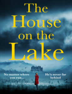 The House On The Lake Release Date? 2020 Suspense Thriller Publications