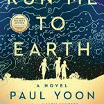 When Does Run Me To Earth Novel Come Out? 2020 Historical Fiction Book Release Dates