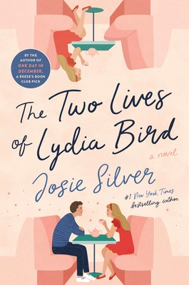 The Two Lives Of Lydia Bird Book Release Date? 2020 Romance & Adult Fiction Novels