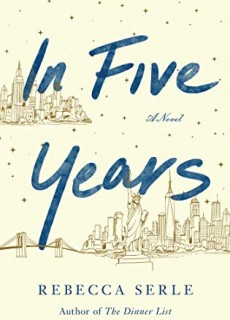 When Does In Five Years Novel Come Out? 2020 Romance Book Release Dates