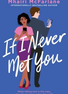 If I Never Met You Novel Publication Date? 2020 Contemporary Romance Releases