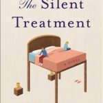 When Does The Silent Treatment Novel Come Out? 2020 Contemporary Book Release Dates