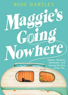 When Does Maggie's Going Nowhere Novel Come Out? 2020 Book Release Dates