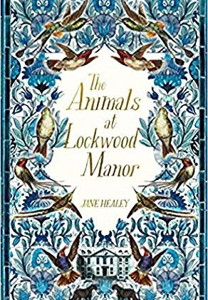 The Animals At Lockwood Manor Release Date? 2020 Historical Fiction Publications