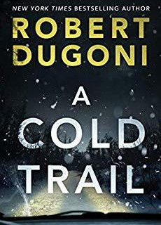 When Will A Cold Trail Novel Be Released? 2020 Mystery Publications