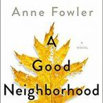 A Good Neighborhood Book Release Date? 2020 Fiction Publications