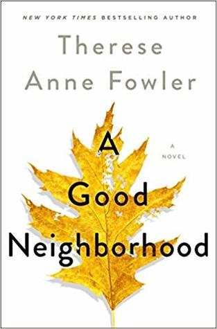 A Good Neighborhood Book Release Date? 2020 Fiction Publications