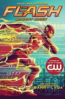 When Does Johnny Quick Novel Come Out? 2019 Children's Fiction Releases
