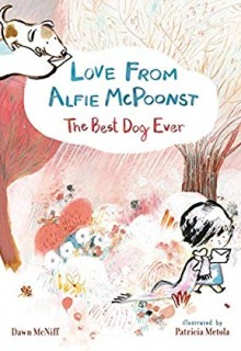 Love From Alfie McPoonst: The Best Dog Ever Book Release Date? 2020 Children's Fiction Releases