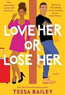 Love Her Or Lose Her Book Release Date? 2020 Romance Releases