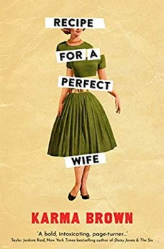 Recipe For A Perfect Wife Novel Release Date? 2019 Fiction Publications