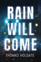 Rain Will Come Novel Release Date? 2020 Crime Mystery Book Release Dates
