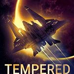 When Does Tempered Novel Come Out? 2020 Science Fiction Book Release Dates