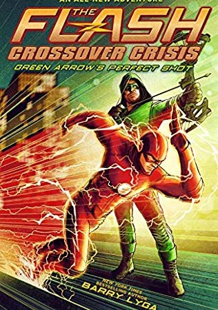 When Will The Flash: Crossover Crisis Release? 2019 Children's Fiction Book Release Dates