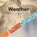 When Will Weather Novel Release? 2020 Contemporary Literary Fiction Releases
