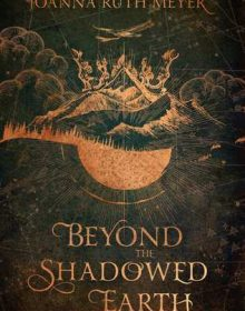 Beyond The Shadowed Earth Book Release Date? 2020 Fantasy Novel Publications