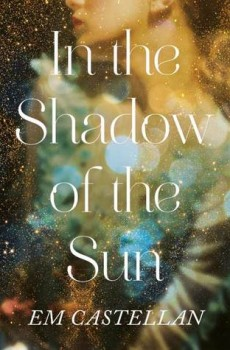 When Will In the Shadow Of The Sun Novel Come Out? 2020 Historical Fiction Book Release Date