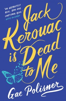 Jack Kerouac Is Dead To Me Release Date? 2020 Contemporary Realistic Fiction