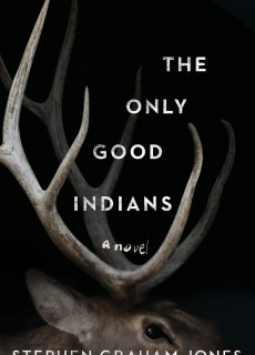 The Only Good Indians Book Release Date? 2020 Horror Fantasy Publications