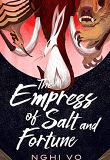 When Will The Empress Of Salt And Fortune Novel Come Out? 2020 Science Fiction Fantasy Book Releases