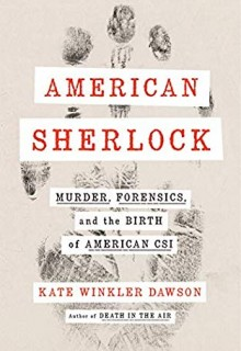 American Sherlock: Murder, Forensics, and the Birth of American CSI Book Release Date?