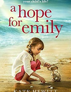 When Will A Hope For Emily Novel Release? 2020 Book Release Dates